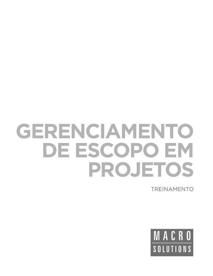 GERENCIAMENTO  DE ESCOPO EM      PROJETOS          TREINAMENTO