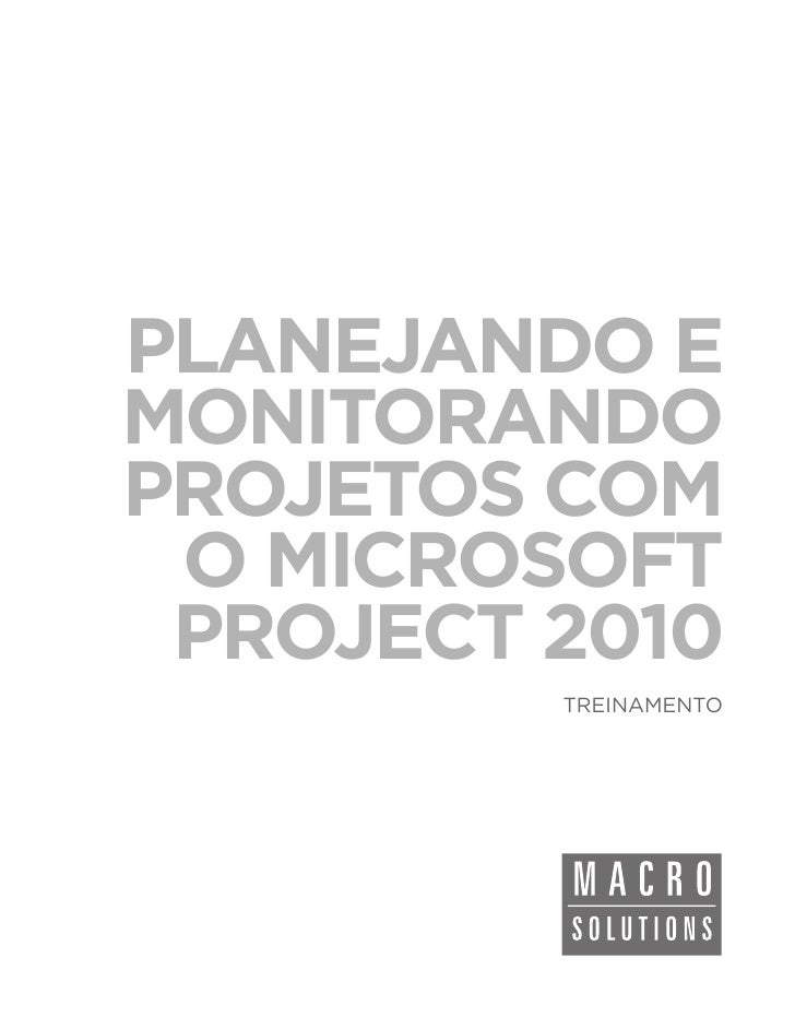 PLANEJANDO EMONITORANDOPROJETOS COM O MICROSOFT PROJECT 2010         TREINAMENTO