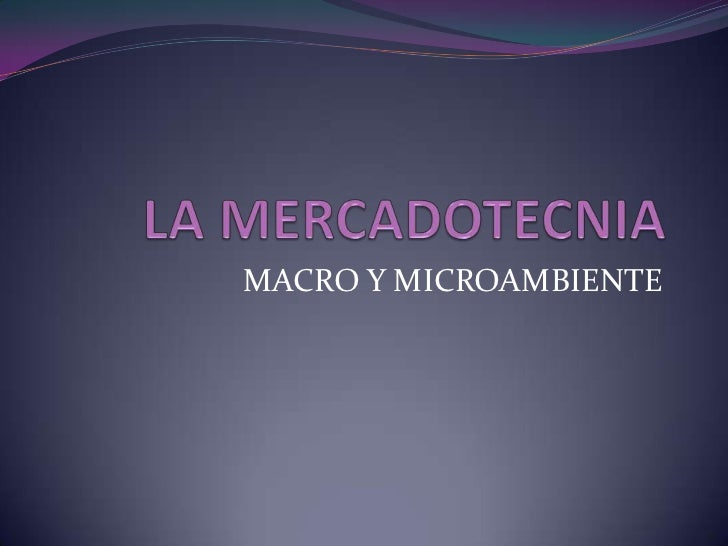 MACRO Y MICROAMBIENTE