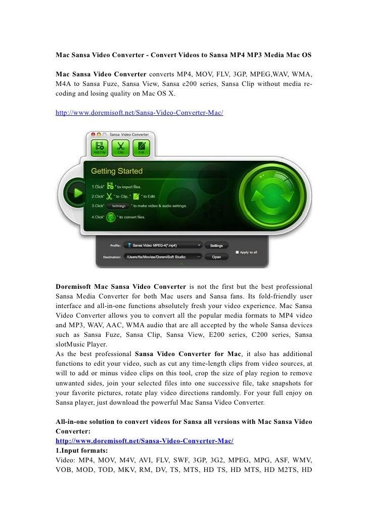 Mac Sansa Video Converter - Convert Videos to Sansa MP4 MP3 Media Mac OS  Mac Sansa Video Converter converts MP4, MOV, FLV...
