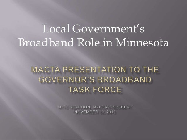 Macta presentation to the governors broadband task force