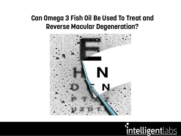 Can fish oil help macular degeneration for Fish oil for depression and anxiety