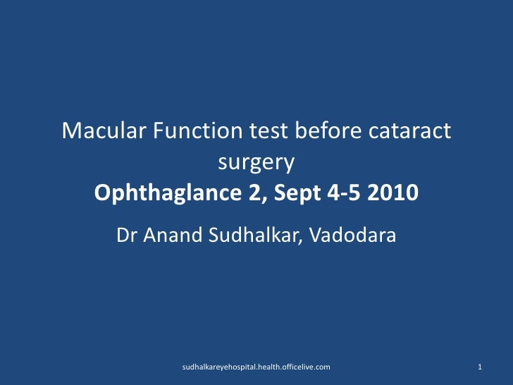 Macular function test before cataract surgery 4 9-10