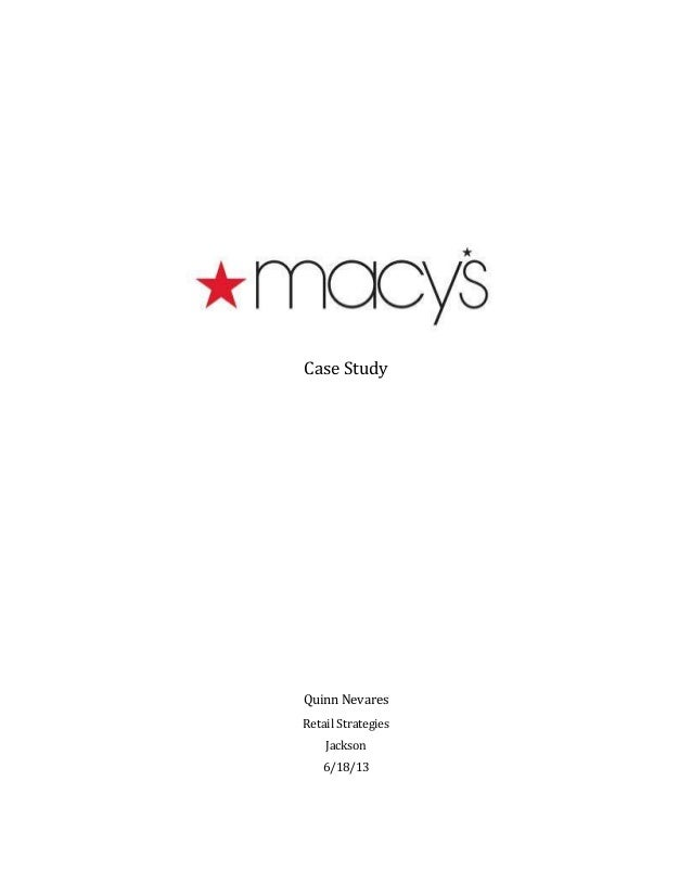 analysis strategy macys Macy's analysis steep analysis:  no clear strategy about standardization v - customer base tailoring - consolidation - relation with.