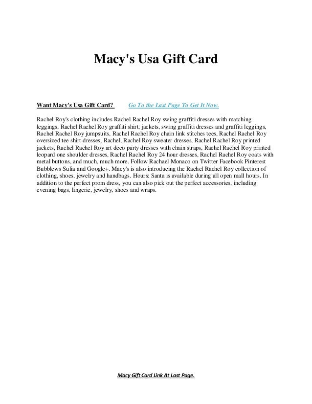 Macy Gift Card Link At Last Page. Macy's Usa Gift Card Want Macy's Usa Gift Card? Go To the Last Page To Get It Now. Rache...