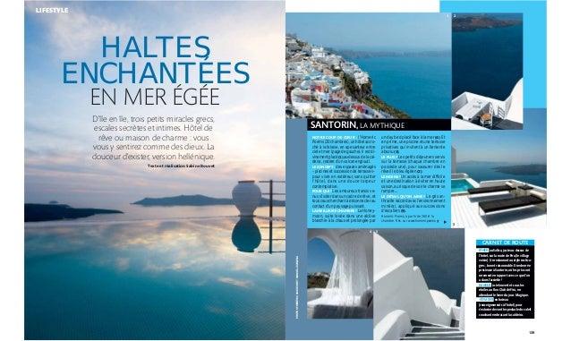 3 SANTORIN, LA MYTHIQUE NOTRE COUP DE CŒUR : l'Homeric Poems (20 chambres), un hôtel accro- ché à la falaise, en apesanteu...