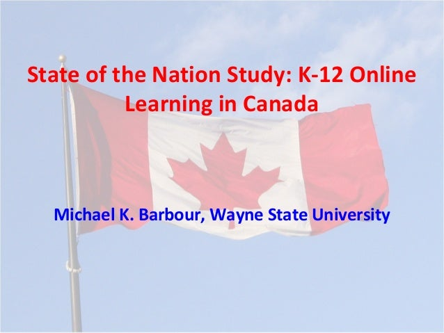 MAD-LaT 2011 - State of the Nation: K-12 Online Learning in Canada