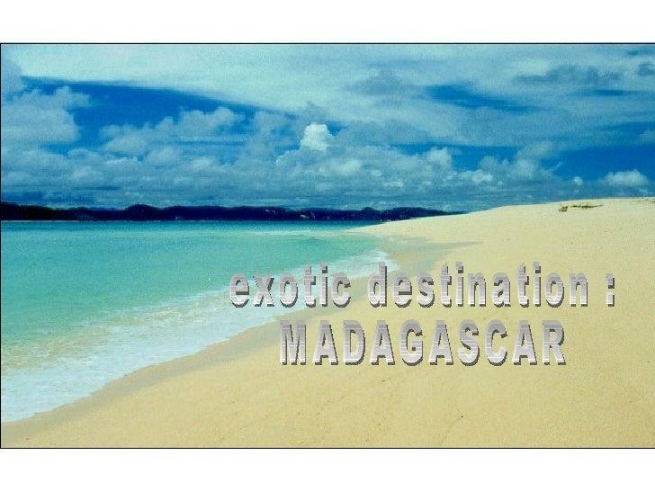 Madagascar Exotic Destination