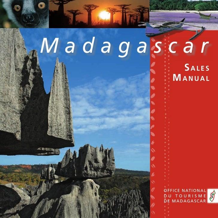 Madagascar            SaleS           Manual            Office Nati ON al        du tOurisme        de madagascar         ...