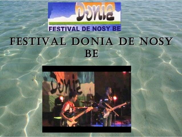Festival Donia De nosyFestival Donia De nosyBeBe
