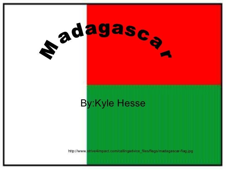 Madagascar hesse