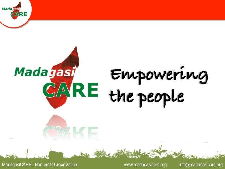 MadagasiCARE : Non-profit Organization   –   www.madagasicare.org   info@madagasicare.org