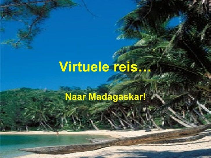 Virtuele reis… Naar Madagaskar!
