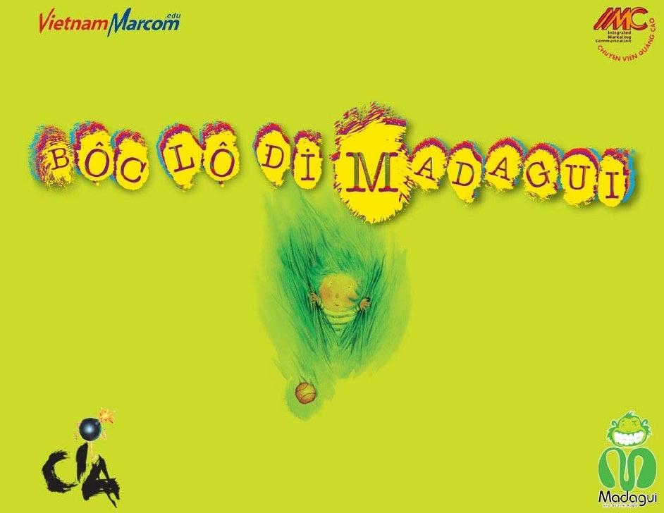 Madagui IMC Campaign 2007