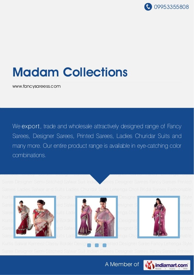 09953355808A Member ofMadam Collectionswww.fancysareess.comDesigner Sarees Fancy Sarees Printed Sarees Ladies Salwar and S...