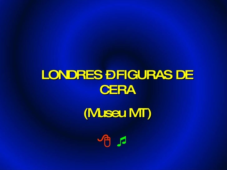 LONDR E S – F IG UR AS DE          CE R A       (Mus e u MT)           