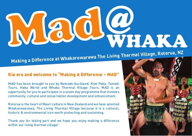 """Making a Difference at Whakarewarewa The Living Thermal Village, Rotorua, NZ Kia ora and welcome to """"Making A Difference –..."""
