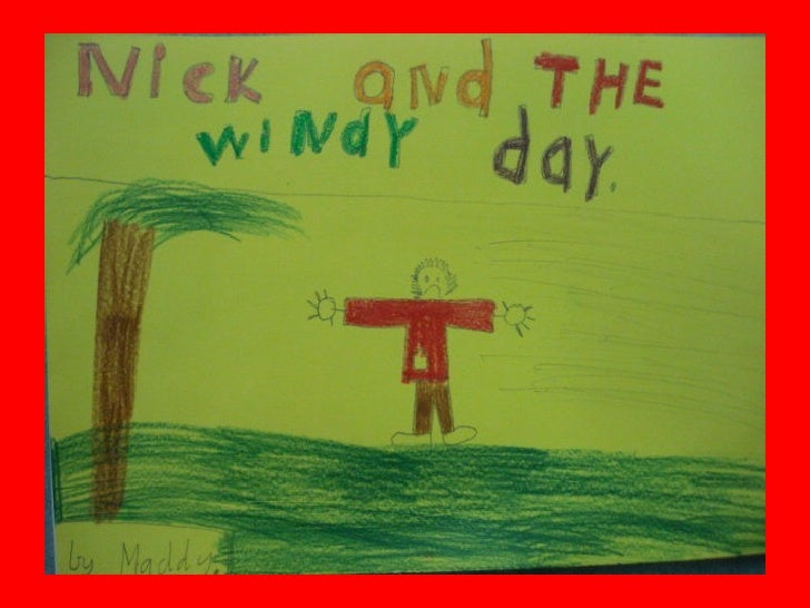 Nick and the Windy Day by Maddy