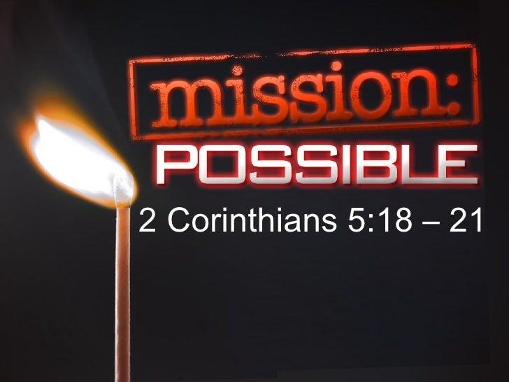 2 Corinthians 5:18 – 21