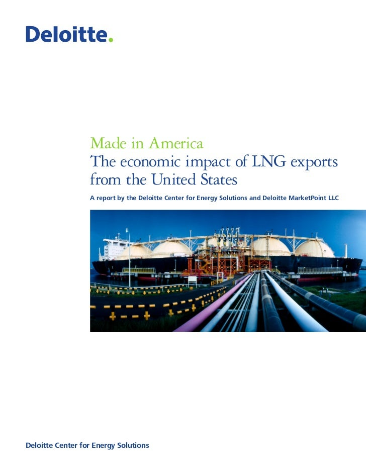 Made in America - the economic impact of LNG exports from the United States