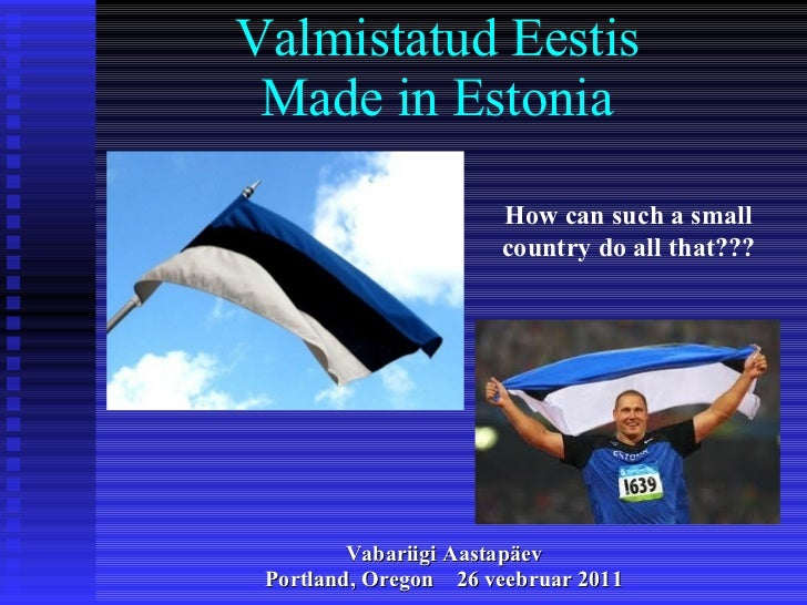 Made in estonia v1.6
