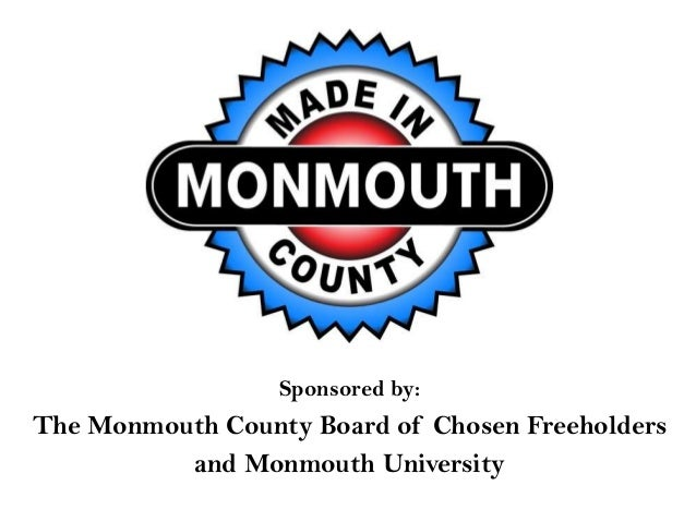 Sponsored by: The Monmouth County Board of Chosen Freeholders and Monmouth University