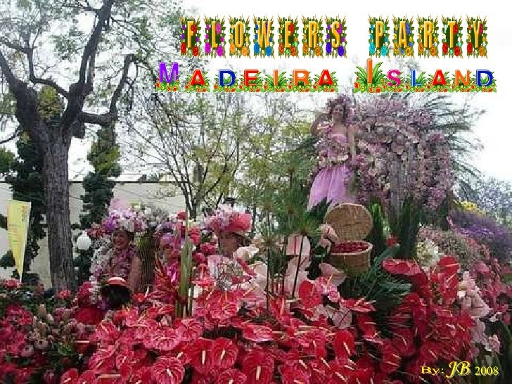 Madeira Flowers Party