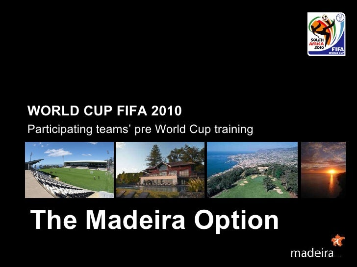 Madeira Option South Africa 2010