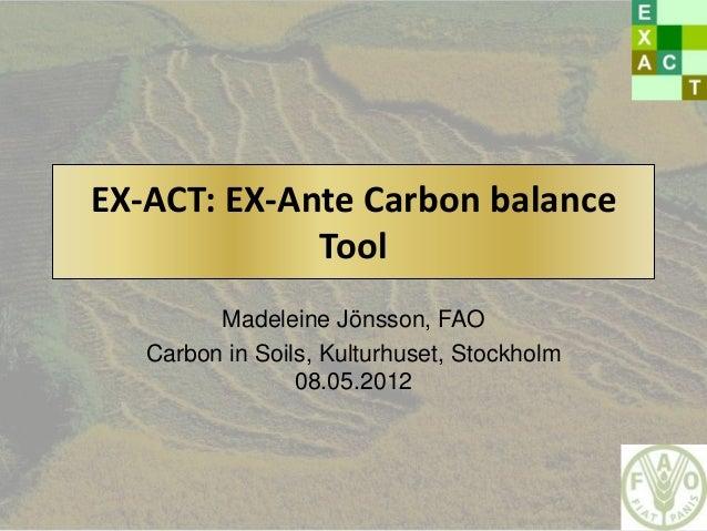 EX-ACT: EX-Ante Carbon balance Tool