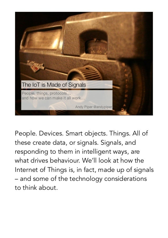 The Internet of Things is Made of Signals