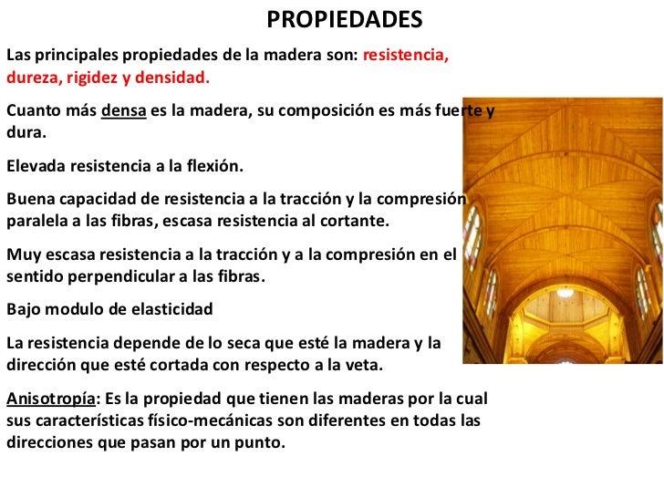 La madera como material de construcci n - Propiedades de la madera ...
