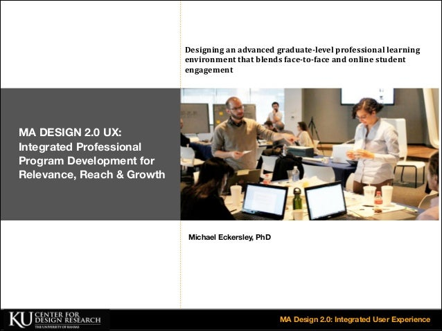 Designing  an  advanced  graduate-level  professional  learning   environment  that  blends  face-to-...