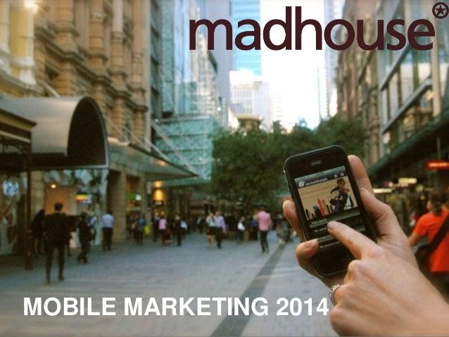 Mobile Marketing 2014