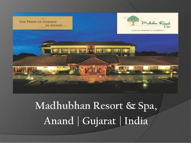 Madhubhan Resort & Spa, Anand | Gujarat | India