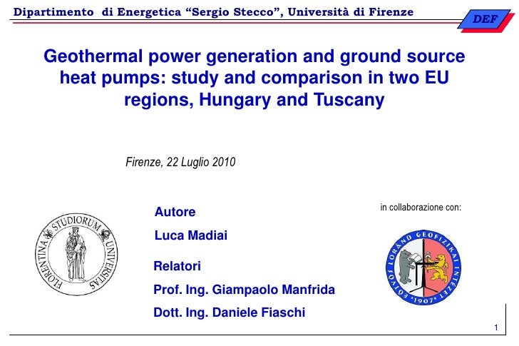 1<br />Geothermal power generation and ground source heat pumps: study and comparison in two EU regions, Hungary and Tusca...