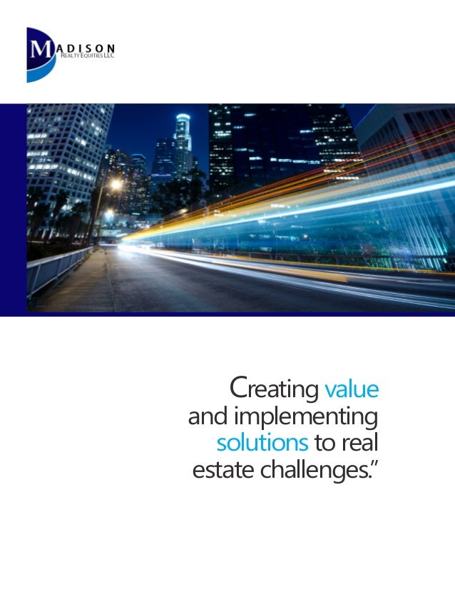 """Creating value  and implementing solutions to real estate challenges."""""""