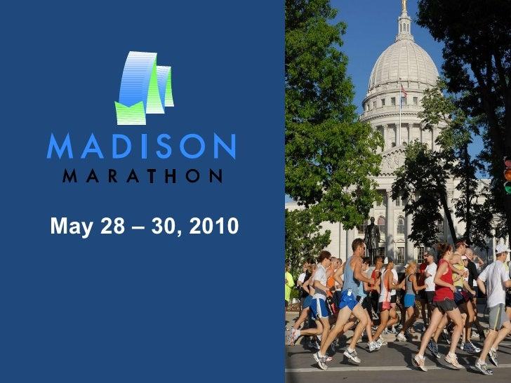 May 28 – 30, 2010