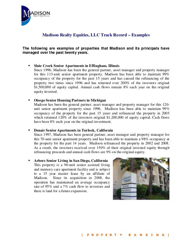 Madison Realty Equities, LLC Track Record – Examples The following are examples of properties that Madison and its princip...