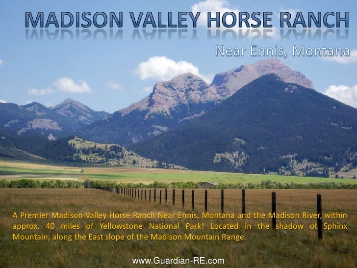 Madison Valley Horse Ranch<br />Near Ennis, Montana<br />A Premier Madison Valley Horse Ranch Near Ennis, Montana and the ...