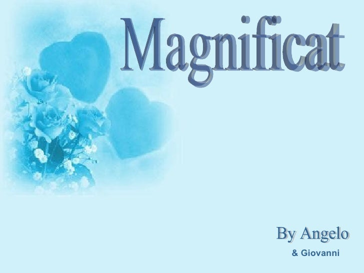 Magnificat By Angelo & Giovanni
