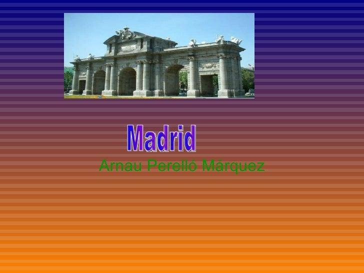 Arnau Perelló Márquez Madrid