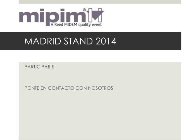 MADRID STAND 2014PARTICIPA!!!!!PONTE EN CONTACTO CON NOSOTROS