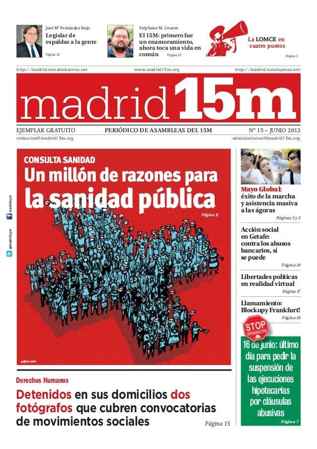 La LOMCE encuatro puntosPágina 5PERIÓDICO DE ASAMBLEAS DEL 15M Nº 15 – JUNIO 2013EJEMPLAR GRATUITOhttp://madrid.tomalosbar...