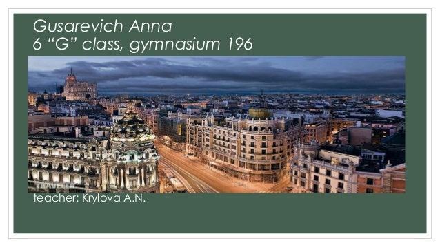 """Gusarevich Anna 6 """"G"""" class, gymnasium 196 teacher: Krylova A.N."""