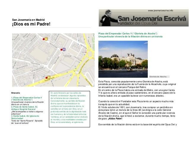 """San Josemaría en Madrid  ¡Dios es mi Padre!  www.josemariaescriva.info  Plaza del Emperador Carlos V (""""Glorieta de Atocha""""..."""