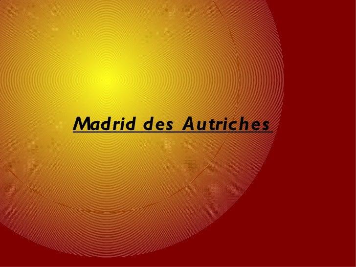 Madrid des Autriches
