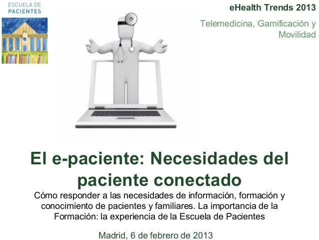 eHealth Trends 2013                                         Telemedicina, Gamificación y                                  ...