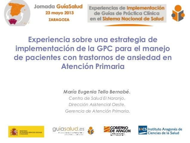 Proyecto GRITA: Experiencia sobre una estrategia de implementación de la GPC para el manejo de pacientes con trastornos de ansiedad en Atención Primaria