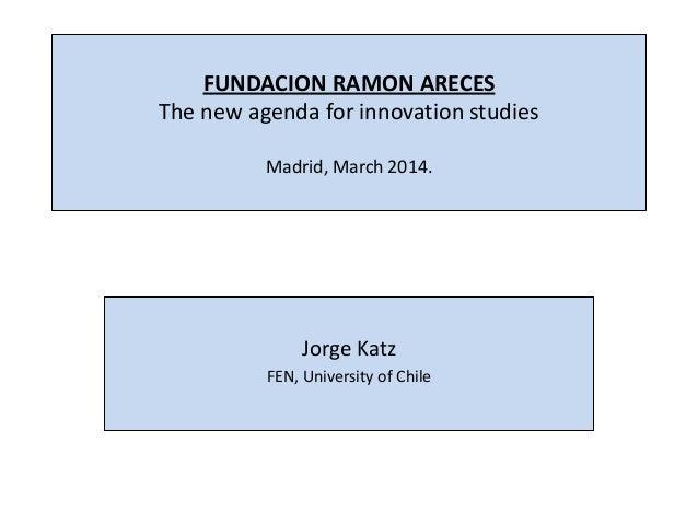 Jorge Katz - Seminario 'Nuevos enfoques sobre políticas de innovación'