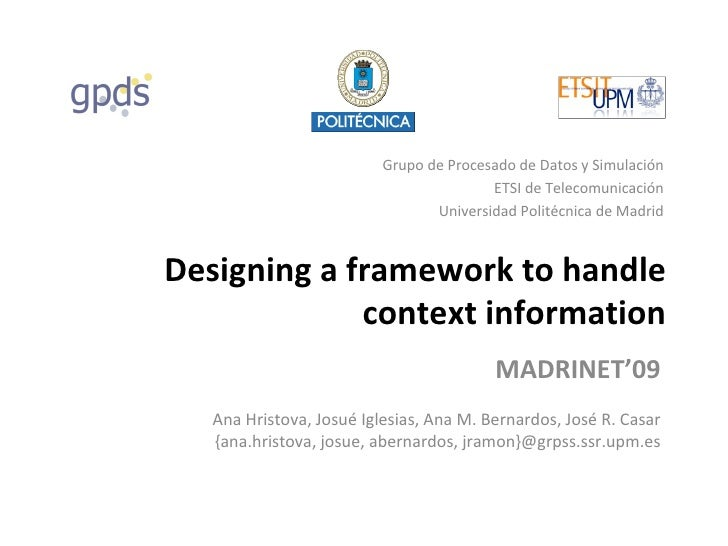 [MADRINET'09] Designing a framework to handle context information